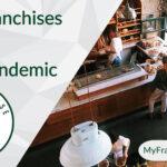Post-Pandemic Franchises, Essential Business Franchises