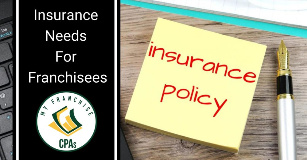 Franchise Insurance, Insurance Needs for Franchisees